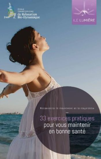 https://ilelumiere.fr/wp-content/uploads/2020/06/la-relaxation-bio-dynamique-livret-des-33-exercices-350x550.jpg
